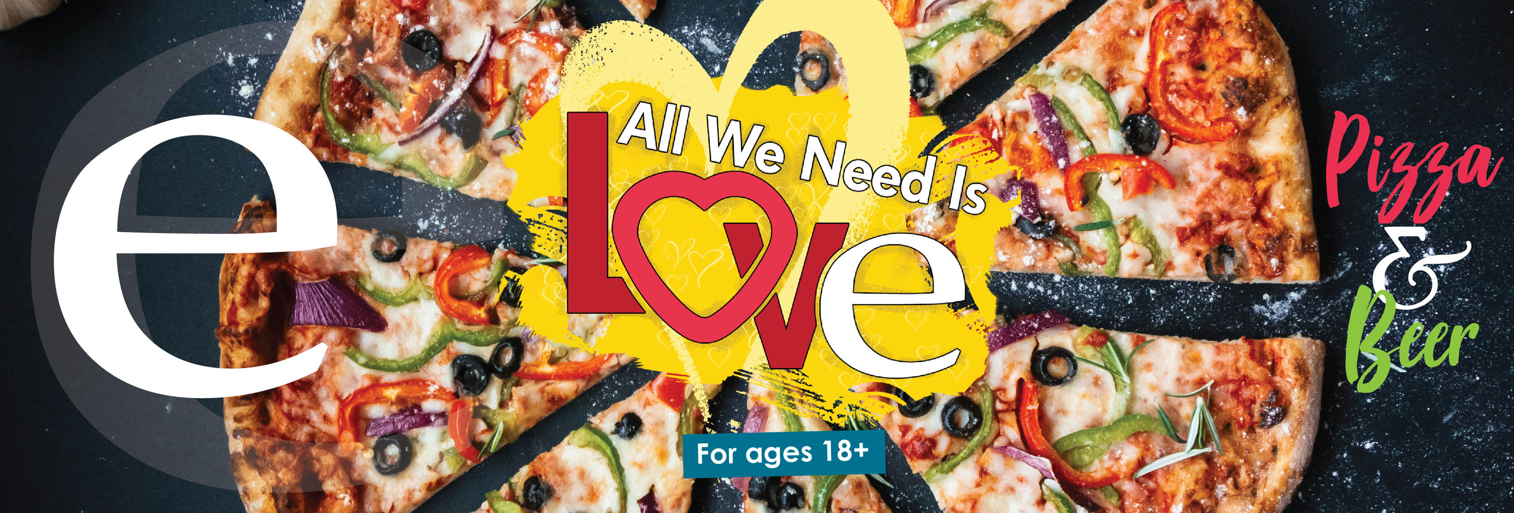 All We Need Is Love - Pizza and Beer